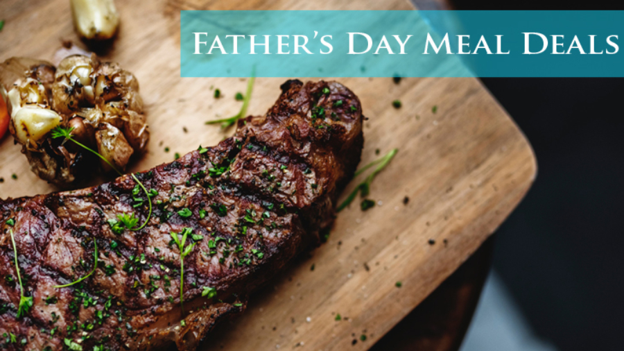 Father's Day Meal Deals